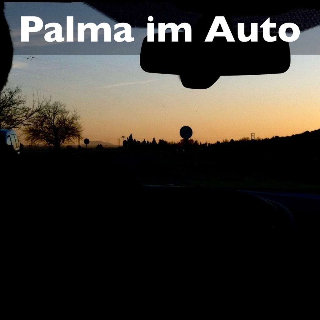 Mallorca Mit dem Auto durch Palma